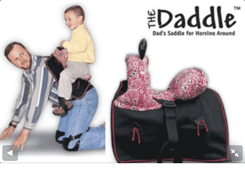 For, Dads, and  Around: Daddle  TM  Dad's Saddle for Horsina Around