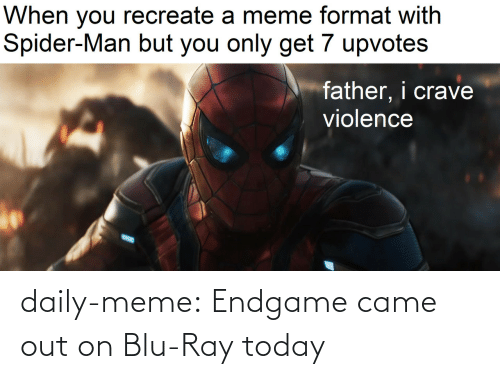 Blog: daily-meme:  Endgame came out on Blu-Ray today