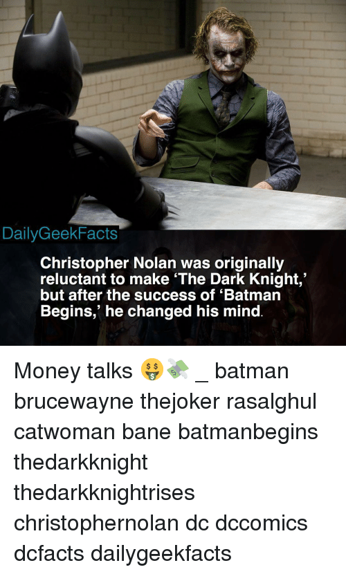 "christopher nolan: DailyGeekFacts  Christopher Nolan was originally  reluctant to make 'The Dark Knight,""  but after the success of 'Batman  Begins,' he changed his mind Money talks 🤑💸 _ batman brucewayne thejoker rasalghul catwoman bane batmanbegins thedarkknight thedarkknightrises christophernolan dc dccomics dcfacts dailygeekfacts"