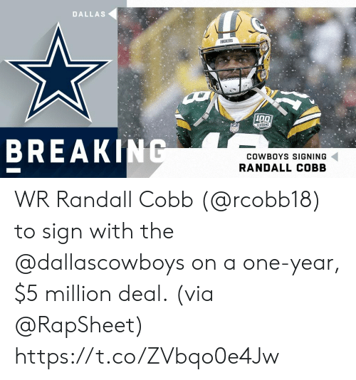 Anaconda, Dallas Cowboys, and Memes: DALLAS  PACKERS  100  SERSONS  BREAK  COWBOYS SIGNING  RANDALL COBB WR Randall Cobb (@rcobb18) to sign with the @dallascowboys on a one-year, $5 million deal.  (via @RapSheet) https://t.co/ZVbqo0e4Jw