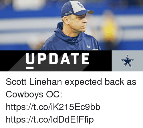 Dallas Cowboys, Memes, and Dallas: DALLAS  UPDATE Scott Linehan expected back as Cowboys OC: https://t.co/iK215Ec9bb https://t.co/ldDdEfFfip