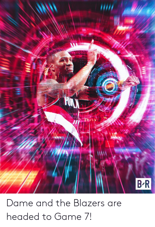Game, Blazers, and Dame: Dame and the Blazers are headed to Game 7!
