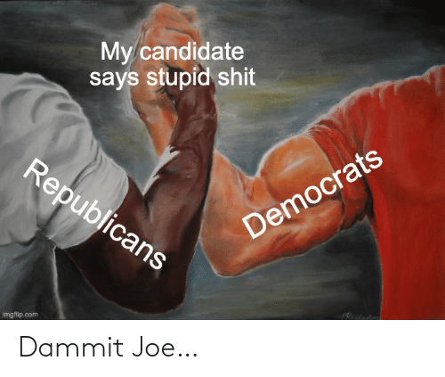 Dammit: Dammit Joe…