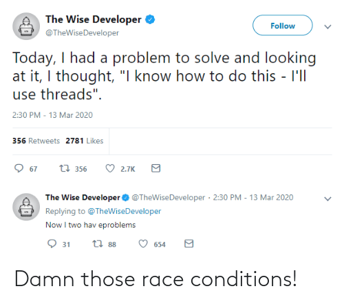 Conditions: Damn those race conditions!