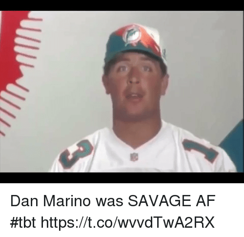 Af, Football, and Nfl: Dan Marino was SAVAGE AF #tbt https://t.co/wvvdTwA2RX