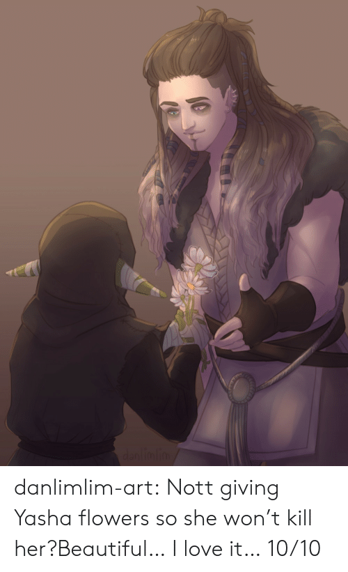 Beautiful, Love, and Tumblr: dantimlim danlimlim-art:  Nott giving Yasha flowers so she won't kill her?Beautiful… I love it… 10/10