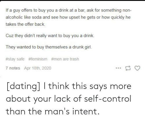 Conservative Memes: [dating] I think this says more about your lack of self-control than the man's intent.