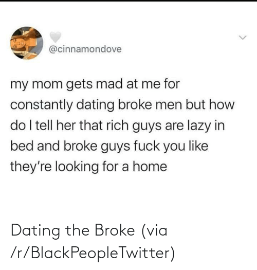 Dating: Dating the Broke (via /r/BlackPeopleTwitter)