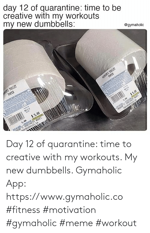 Creative: Day 12 of quarantine: time to creative with my workouts. My new dumbbells.  Gymaholic App: https://www.gymaholic.co  #fitness #motivation #gymaholic #meme #workout