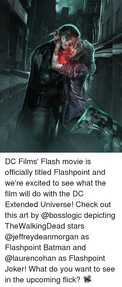 Batman, Joker, and Memes: DC Films' Flash movie is officially titled Flashpoint and we're excited to see what the film will do with the DC Extended Universe! Check out this art by @bosslogic depicting TheWalkingDead stars @jeffreydeanmorgan as Flashpoint Batman and @laurencohan as Flashpoint Joker! What do you want to see in the upcoming flick? 📽