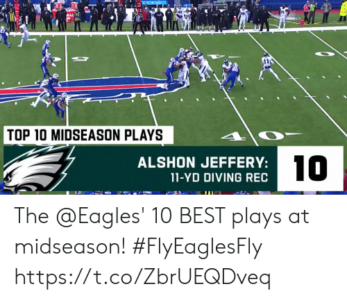top 10: DE  TOP 10 MIDSEASON PLAYS  10  ALSHON JEFFERY:  11-YD DIVING REC The @Eagles' 10 BEST plays at midseason! #FlyEaglesFly https://t.co/ZbrUEQDveq