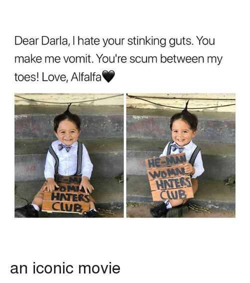 Download Dear Darla I Hate Your Stinking Guts You Make Me Vomit You ...