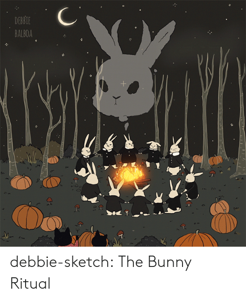 Tumblr, Blog, and Http: DEBBIE  BALBOA debbie-sketch:  The Bunny Ritual