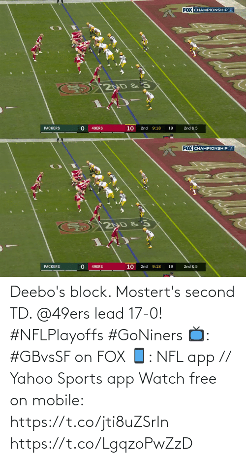 Second: Deebo's block. Mostert's second TD. @49ers lead 17-0! #NFLPlayoffs #GoNiners  📺: #GBvsSF on FOX 📱: NFL app // Yahoo Sports app Watch free on mobile: https://t.co/jti8uZSrIn https://t.co/LgqzoPwZzD