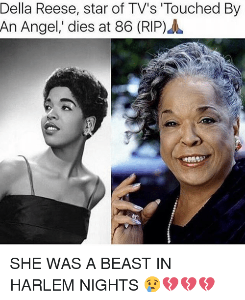 Memes, Angel, and Star: Della Reese, star of TV's Touched By  An Angel,' dies at 86 (RIP) SHE WAS A BEAST IN HARLEM NIGHTS 😢💔💔💔