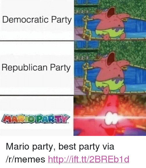 "Memes, Party, and Mario: Democratic Party  Republican Party  MAR <p>Mario party, best party via /r/memes <a href=""http://ift.tt/2BREb1d"">http://ift.tt/2BREb1d</a></p>"