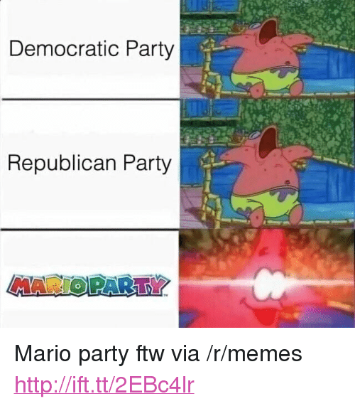 "mario party: Democratic Party  Republican Party  MARIO PARTY <p>Mario party ftw via /r/memes <a href=""http://ift.tt/2EBc4lr"">http://ift.tt/2EBc4lr</a></p>"