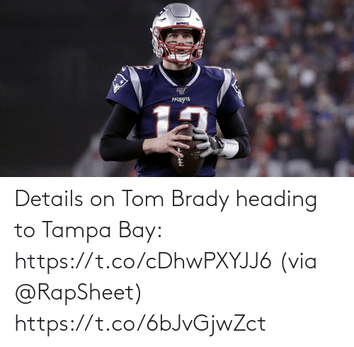 brady: Details on Tom Brady heading to Tampa Bay: https://t.co/cDhwPXYJJ6 (via @RapSheet) https://t.co/6bJvGjwZct
