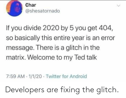 Developers: Developers are fixing the glitch.