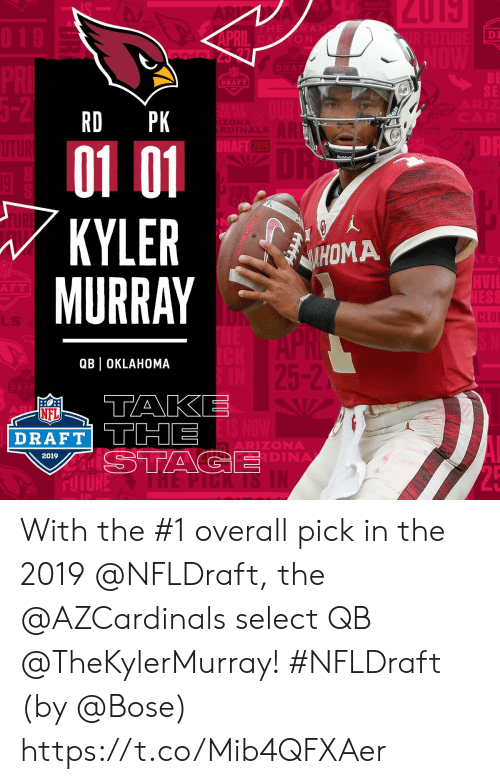 Oklahoma: DI  O N  BE  SE  DRAFT  RD PK  2019  01 01  KYLERM  MURRAY  Riddel  HOMA  F T  CLO  LLS  QBl OKLAHOMA  5-2  NFL  DRAFT TTHE  ARIZONA  DINA  2019 With the #1 overall pick in the 2019 @NFLDraft, the @AZCardinals select QB @TheKylerMurray! #NFLDraft (by @Bose) https://t.co/Mib4QFXAer