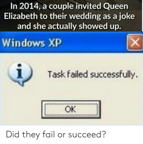 FAIL: Did they fail or succeed?
