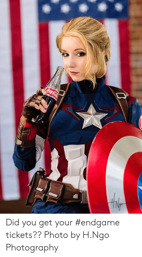 Memes, Photography, and 🤖: Did you get your #endgame tickets??  Photo by H.Ngo Photography