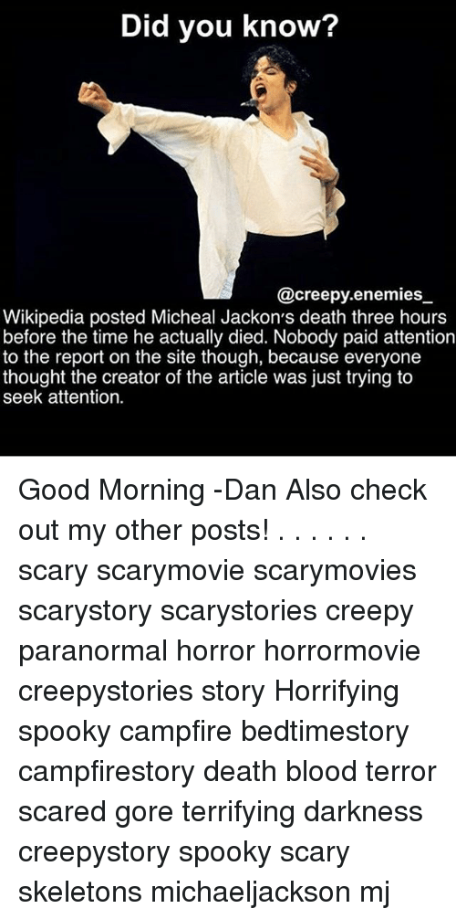 Did You Know? Enemies Wikipedia Posted Micheal Jackon's Death Three