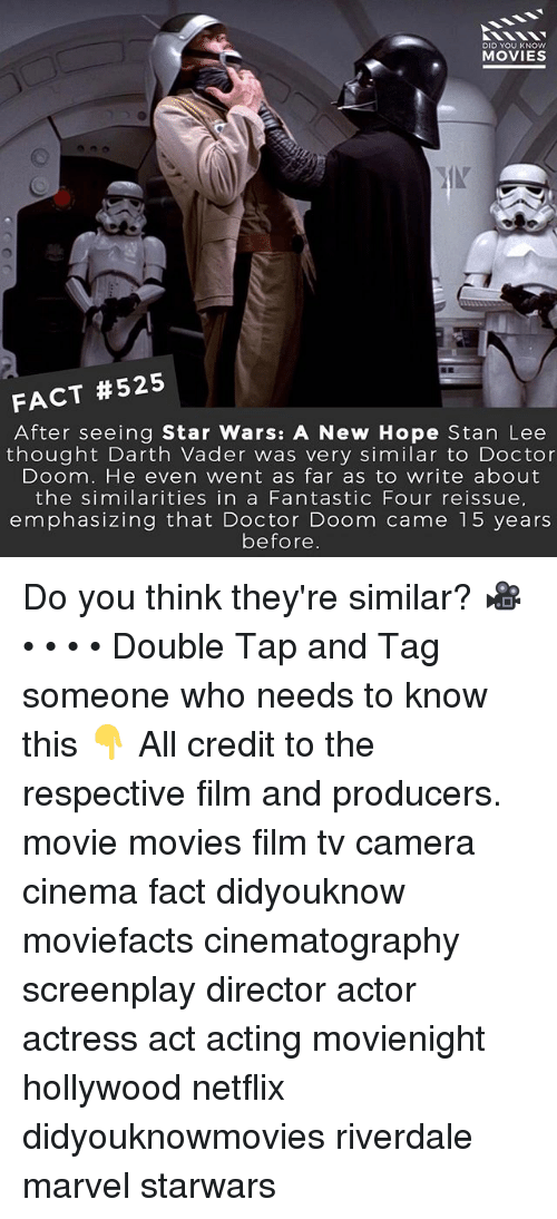 Darth Vader, Doctor, and  Fantastic Four: DID YOU KNOW  MOVIES  FACT #525  After seeing Star Wars: A New Hope Stan Lee  thought Darth Vader was very similar to Doctor  Doom. He even went as far as to write about  the similarities in a Fantastic Four reissue,  emphasizing that Doctor Doom came 15 years  before Do you think they're similar? 🎥 • • • • Double Tap and Tag someone who needs to know this 👇 All credit to the respective film and producers. movie movies film tv camera cinema fact didyouknow moviefacts cinematography screenplay director actor actress act acting movienight hollywood netflix didyouknowmovies riverdale marvel starwars