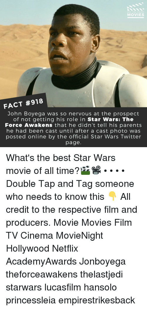 the force awakens: DID YOU KNoW  MOVIES  FACT #918  John Boyega was so nervous at the prospect  of not getting his role in Star Wars: The  Force Awakens that he didn'ttell his parents  he had been cast until after a cast photo was  posted online by the official Star Wars Twitter  page What's the best Star Wars movie of all time?🎬📽️ • • • • Double Tap and Tag someone who needs to know this 👇 All credit to the respective film and producers. Movie Movies Film TV Cinema MovieNight Hollywood Netflix AcademyAwards Jonboyega theforceawakens thelastjedi starwars lucasfilm hansolo princessleia empirestrikesback