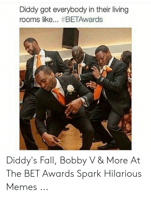 Bobby V Memes: Diddy got everybody in their living  rooms like... Diddy's Fall, Bobby V & More At The BET Awards Spark Hilarious Memes ...