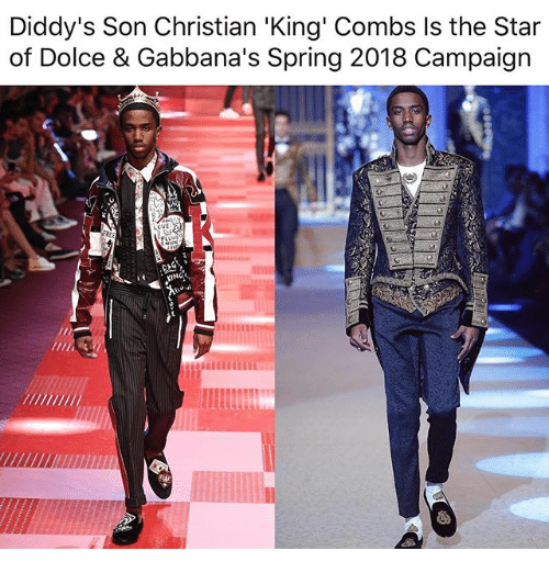 Memes, Spring, and Star: Diddy's Son Christian 'King' Combs Is the Star  of Dolce & Gabbana's Spring 2018 Campaign