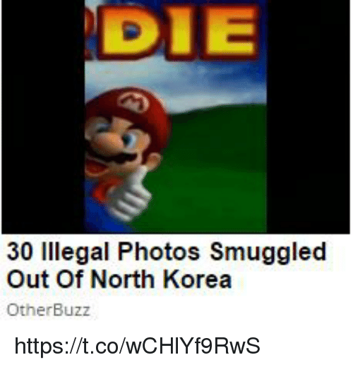 North Korea, Korea, and Photos: DIE  30 lllegal Photos Smuggled  Out Of North Korea  OtherBuzz https://t.co/wCHlYf9RwS