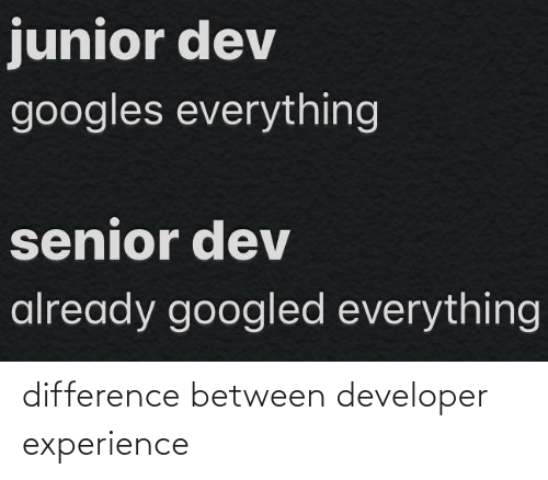 Difference: difference between developer experience