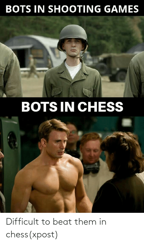 Chess: Difficult to beat them in chess(xpost)