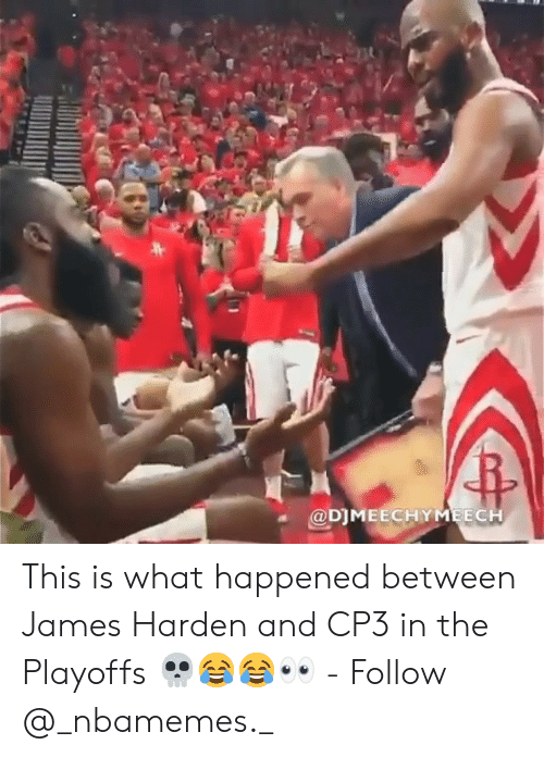 James Harden, Memes, and 🤖: @DIMEECHYMEEC This is what happened between James Harden and CP3 in the Playoffs 💀😂😂👀 - Follow @_nbamemes._