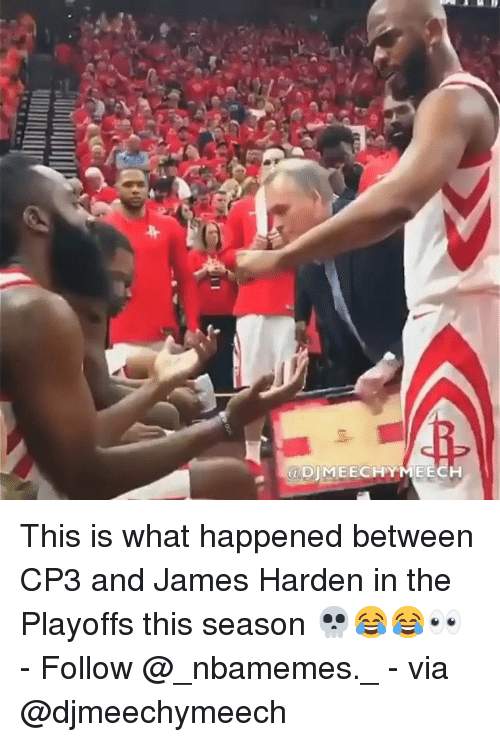 James Harden, Memes, and 🤖: @DIMEECHYMEECH This is what happened between CP3 and James Harden in the Playoffs this season 💀😂😂👀 - Follow @_nbamemes._ - via @djmeechymeech