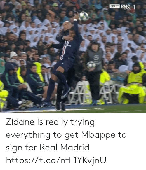 Real Madrid: DIRECT RMC  SPORT  1 Zidane is really trying everything to get Mbappe to sign for Real Madrid https://t.co/nfL1YKvjnU