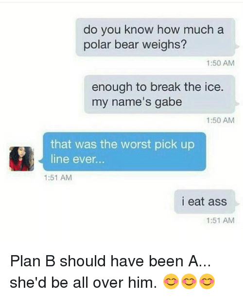 🦅 25+ Best Memes About Worst Pick Up Lines   Worst Pick Up