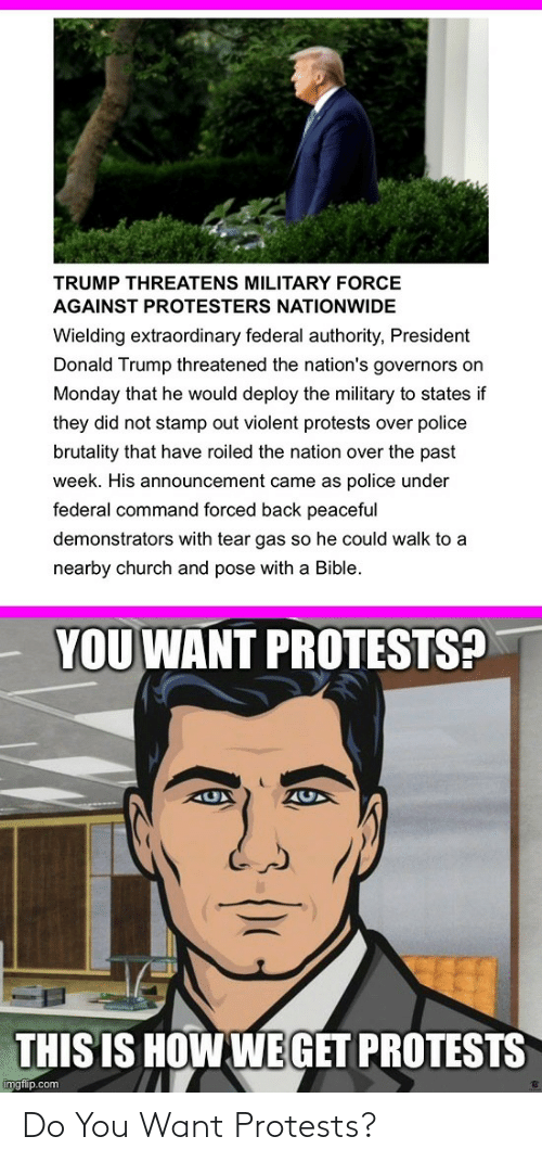 You, Do You, and  Want: Do You Want Protests?