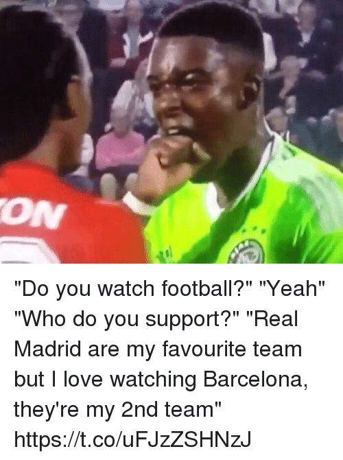 """Barcelona, Football, and Love: """"Do you watch football?"""" """"Yeah"""" """"Who do you support?"""" """"Real Madrid are my favourite team but I love watching Barcelona, they're my 2nd team"""" https://t.co/uFJzZSHNzJ"""