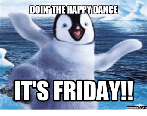 🦅 25+ Best Memes About Its Friday Meme | Its Friday Memes