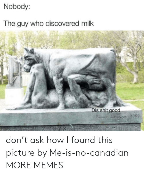 Canadian: don't ask how I found this picture by Me-is-no-canadian MORE MEMES