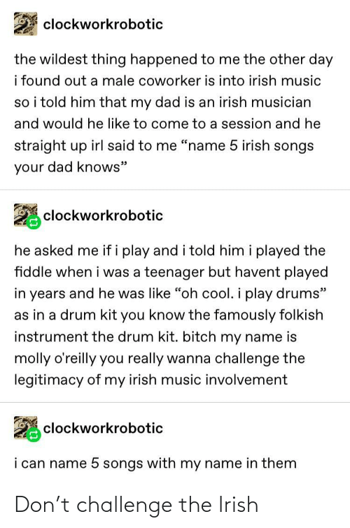 challenge: Don't challenge the Irish