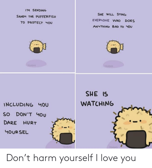 I Love You: Don't harm yourself I love you