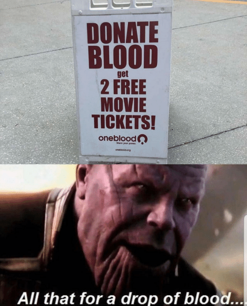 Free, Movie, and Power: DONATE  BLOOD  get  2 FREE  MOVIE  TICKETS!  oneblood  Share your power  oneblood.org  All that for a drop of blood...