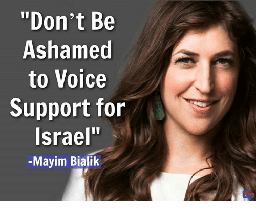 "Memes, Voice, and 🤖: ""Don't Be  Ashamed  to Voice  Support for  srael""  -Mayim Bialik"