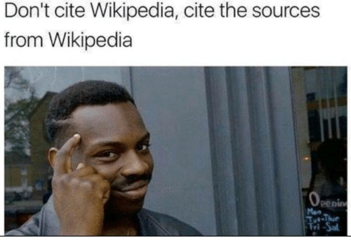 Wikipedia, Cite, and  Dont: Don't cite Wikipedia, cite the sources  from Wikipedia  Penin  rl