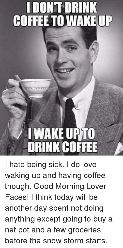 25 Best Memes About Hate Being Sick Hate Being Sick Memes