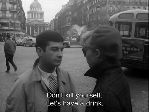 kill yourself: Don't kill yourself.  Let's have a drink
