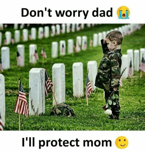 41ca927181a61 Don t Worry Dad T l Ll Protect Mom